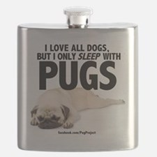 I Sleep with Pugs Flask
