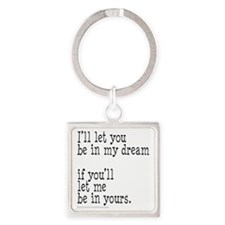 My Dream Your Dream Square Keychain