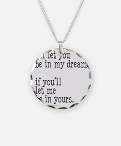 My Dream Your Dream Necklace