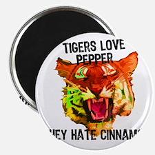Tigers Love Pepper Magnet