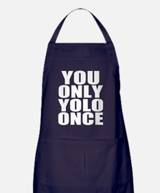 You Only YOLO Once Apron (dark)