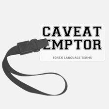 FOREX LANGUAGE TERMS - CAVEAT EM Luggage Tag