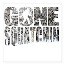 "Gone Squatchin *Winter W Square Car Magnet 3"" x 3"""
