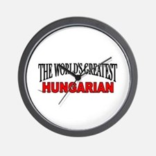 """The World's Greatest Hungarian"" Wall Clock"