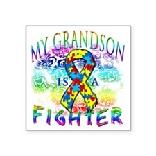"My Grandson Is A Fighter Square Sticker 3"" x 3"""