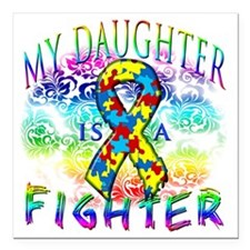 "My Daughter Is A Fighter Square Car Magnet 3"" x 3"""