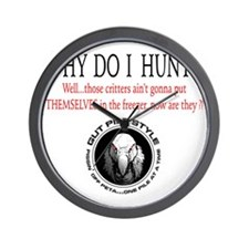 Why I Hunt White Shirt Wall Clock