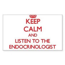 Keep Calm and Listen to the Endocrinologist Sticke