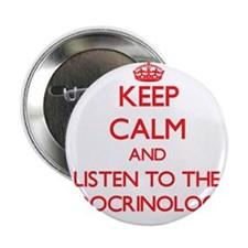 """Keep Calm and Listen to the Endocrinologist 2.25"""""""