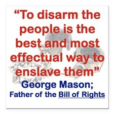 """TO DISARM THE PEOPLE IS  Square Car Magnet 3"""" x 3"""""""