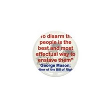 TO DISARM THE PEOPLE IS THE BEST AND M Mini Button