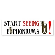 Start Seeking Euphoniums Bumper Bumper Sticker