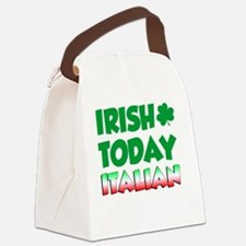 Irish Today Italian Tomorrow Canvas Lunch Bag