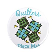 "Piece Makers 3.5"" Button"