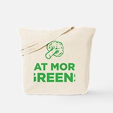 Eat More Greens Tote Bag