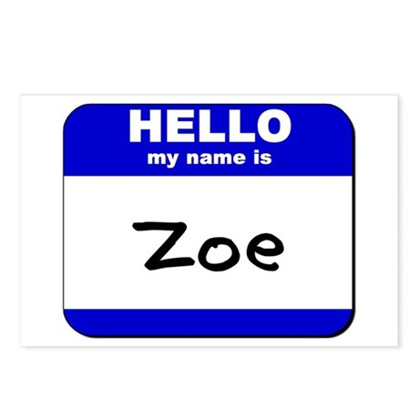 hello my name is zoe Postcards (Package of 8)