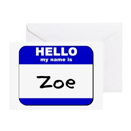 hello my name is zoe Greeting Cards (Pk of 10