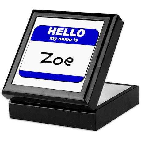 hello my name is zoe Keepsake Box