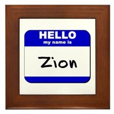 hello my name is zion  Framed Tile