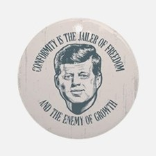 JFK -Conformity Ornament (Round)
