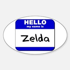 hello my name is zelda Oval Decal