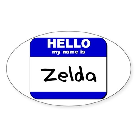 hello my name is zelda Oval Sticker