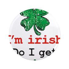 """Im irish 3.5"""" Button"""