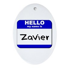 hello my name is zavier  Oval Ornament