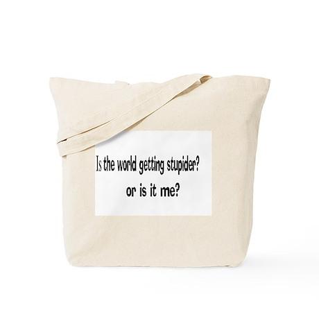 stupid world Tote Bag