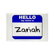 hello my name is zariah Rectangle Magnet