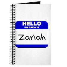 hello my name is zariah Journal