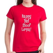 """Happy Yad Sloof Lirpa"" Tee"