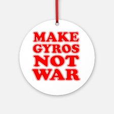 Make Gyros Not War Apron Round Ornament