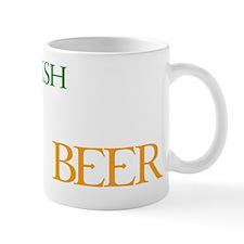 irishYoudBeer1D Mug