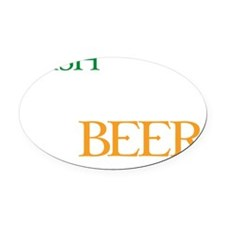 irishYoudBeer1D Oval Car Magnet