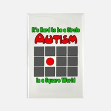 Autism It's Hard to be a Circle Rectangle Magnet