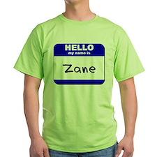 hello my name is zane T-Shirt