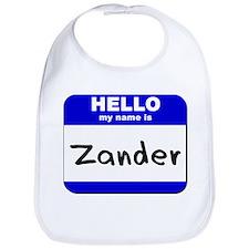 hello my name is zander  Bib