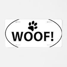 Woof! Aluminum License Plate