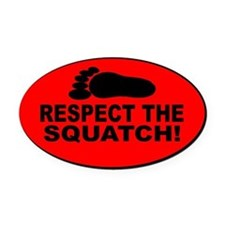 Respect the Squatch red oval Oval Car Magnet