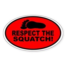 Respect the Squatch red oval Decal