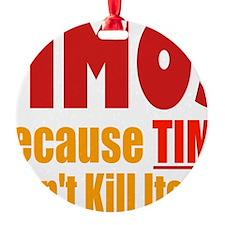 MMO Massively Multi Kill Time Ornament