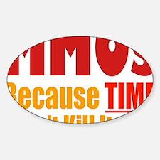 MMO Massively Multi Kill Time Sticker (Oval)