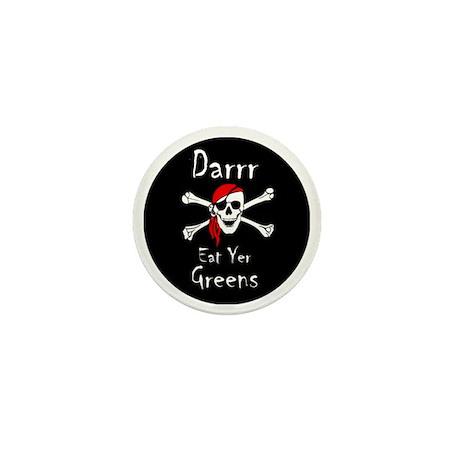Darrr Eat Yer Greens Mini Button
