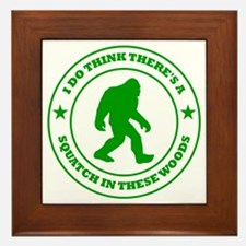 squatch in these woods badge green Framed Tile