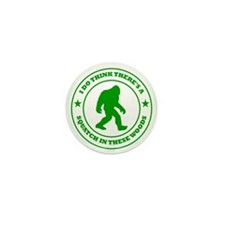 squatch in these woods badge green Mini Button