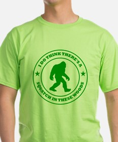 squatch in these woods badge green T-Shirt