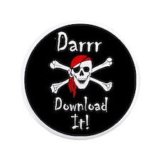 """Darrr Download It! 3.5"""" Button"""