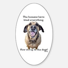 Up to the Dogs Decal
