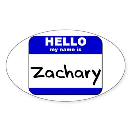 hello my name is zachary Oval Sticker